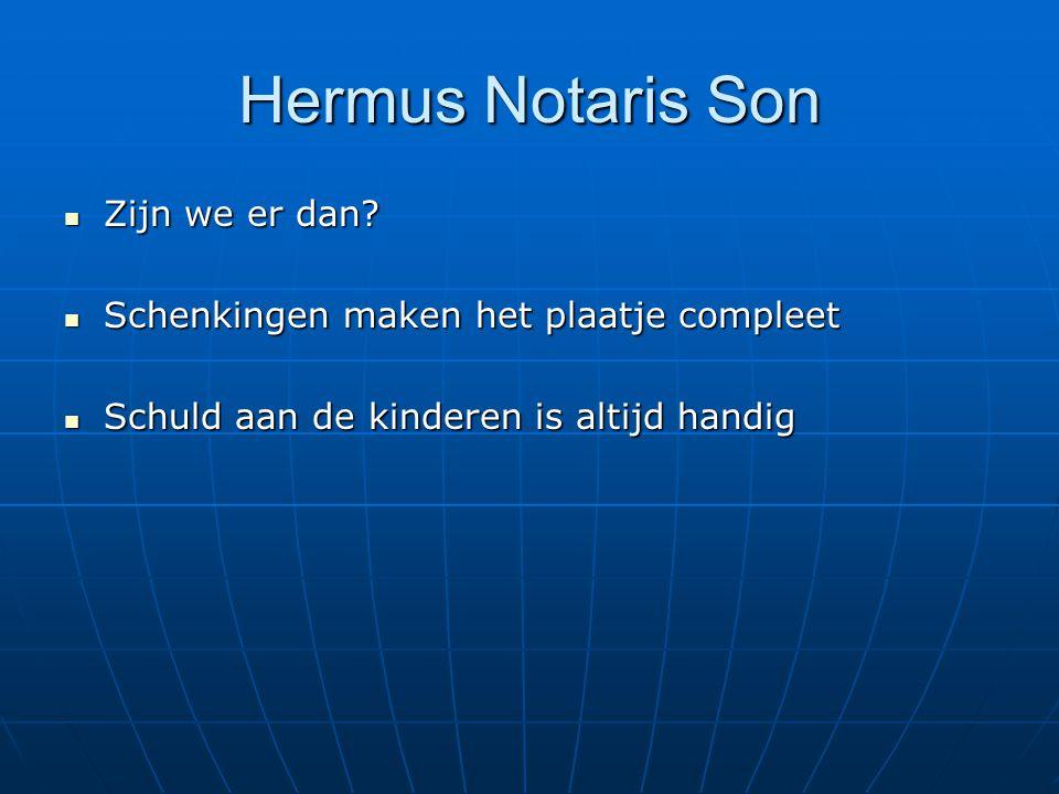 Hermus Notaris Son Zijn we er dan.Zijn we er dan.