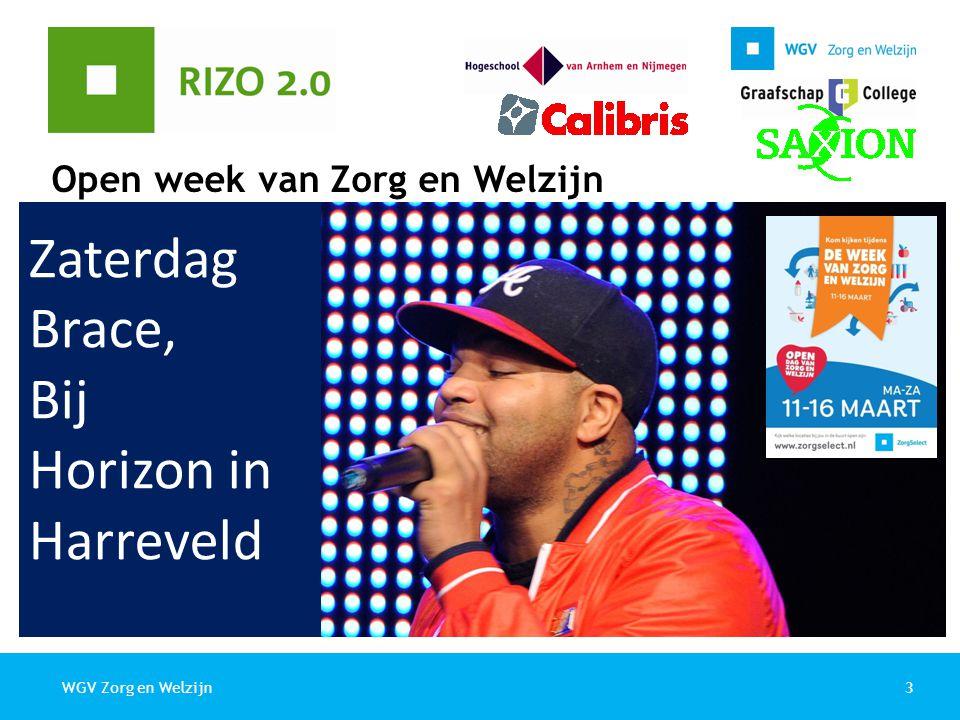 3WGV Zorg en Welzijn Open week van Zorg en Welzijn Zaterdag Brace, Bij Horizon in Harreveld