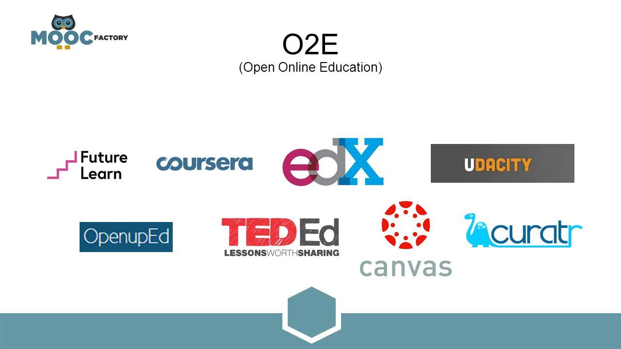 O2E (Open Online Education)