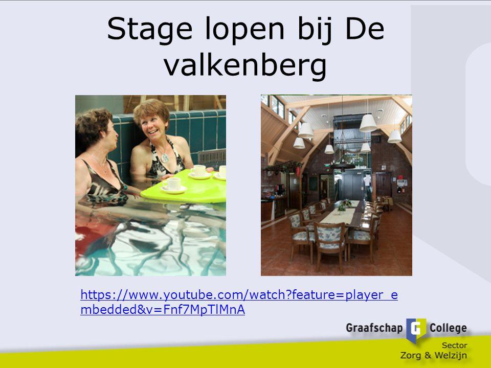 Stage lopen bij De valkenberg https://www.youtube.com/watch?feature=player_e mbedded&v=Fnf7MpTlMnA