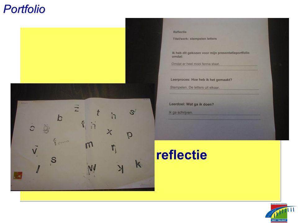 Portfolio Werk en reflectie