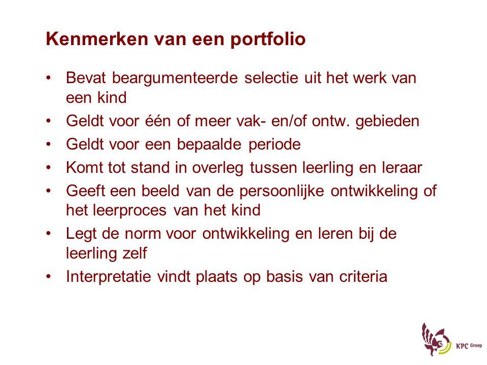 Soorten portfolio - Werkportfolio - Presentatieportfolio - Toetsportfolio - Digitaal portfolio - Groepsportfolio - Selectie portfolio (tekenportfolio, taalportfolio,…)