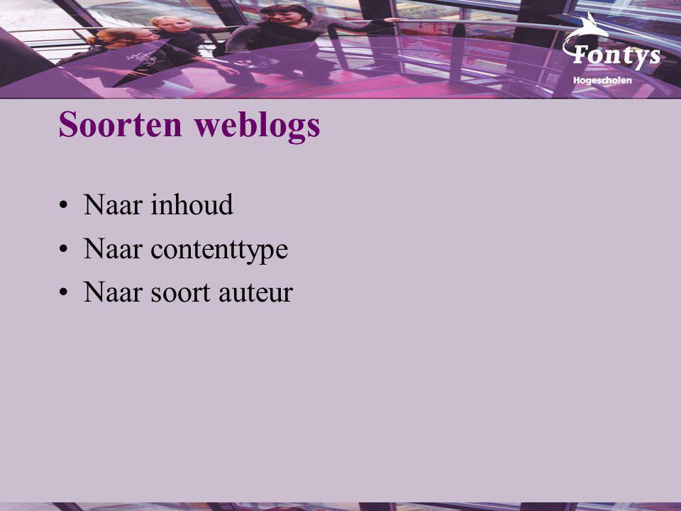 Soorten weblogs Naar inhoud Naar contenttype Naar soort auteur