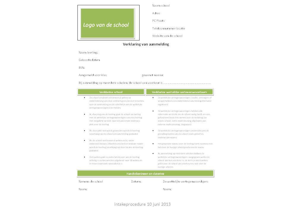 intakeprocedure 10 juni 2013