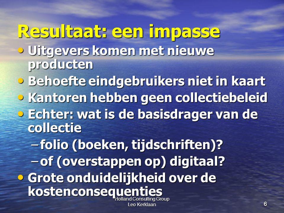 Holland Consulting Group Leo Kerklaan 7 Opdracht 1: Inventariseer traditionele en concurrende nieuwe bronnen Vier groepjes zoeken ieder 3 combinaties met vergelijkbare informatiewaarde 1.