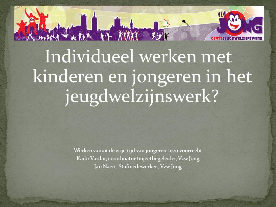 Individueel werken met kinderen en jongeren in het jeugdwelzijnswerk.