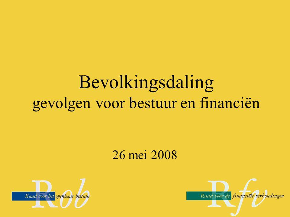 Bevolkingsdaling gevolgen voor bestuur en financiën 26 mei 2008