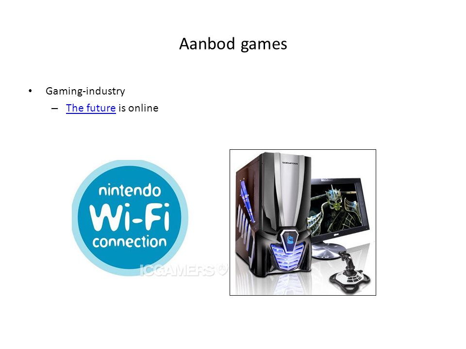 Aanbod games Gaming-industry – The future is online The future