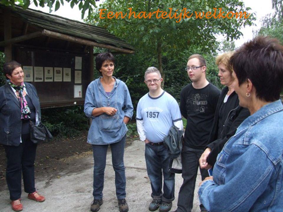 14-09-20102 ZijActief Koningslust Excursie Zorgtuinderij 'de Lorr' Een hartelijk welkom