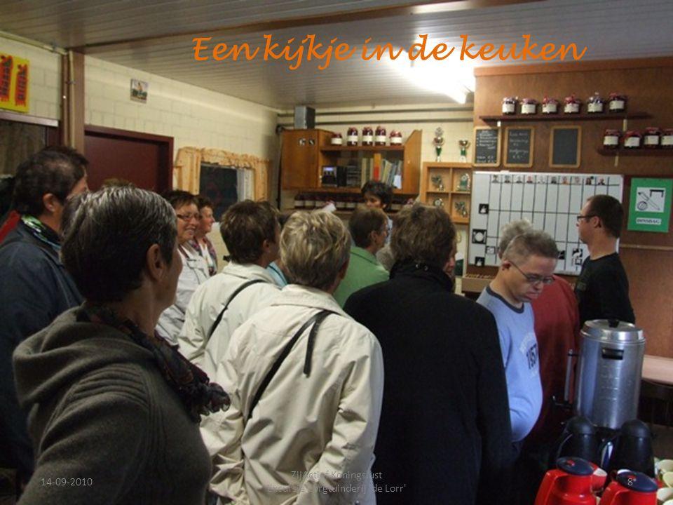 14-09-20108 ZijActief Koningslust Excursie Zorgtuinderij 'de Lorr' Een kijkje in de keuken