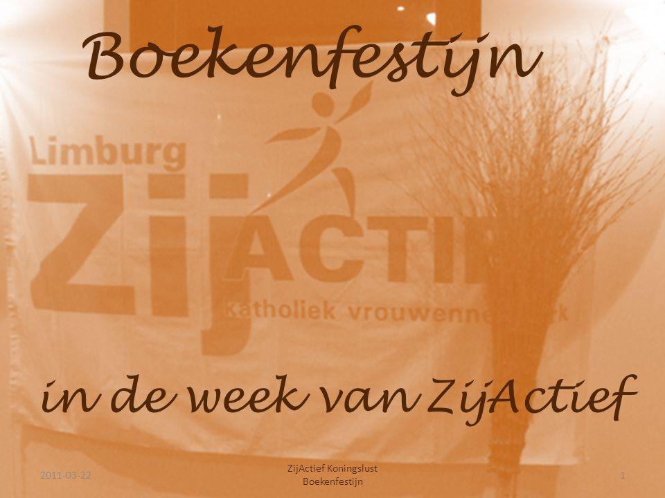 Informatiehoek voor nieuwe leden 2011-03-222 ZijActief Koningslust Boekenfestijn