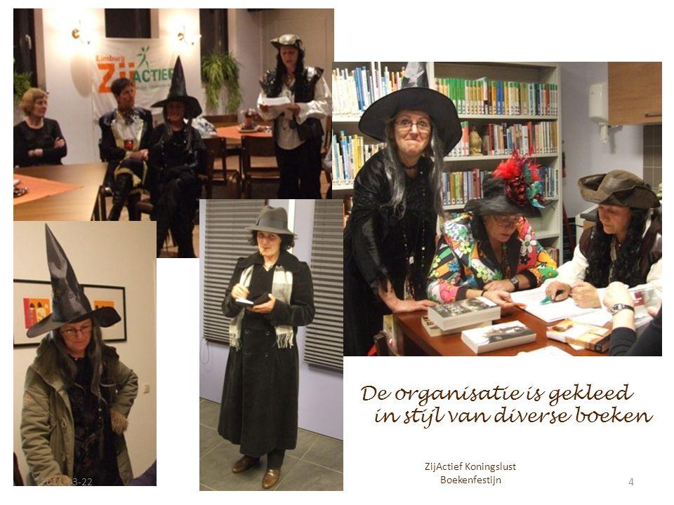 De organisatie is gekleed in stijl van diverse boeken 2011-03-224 ZijActief Koningslust Boekenfestijn