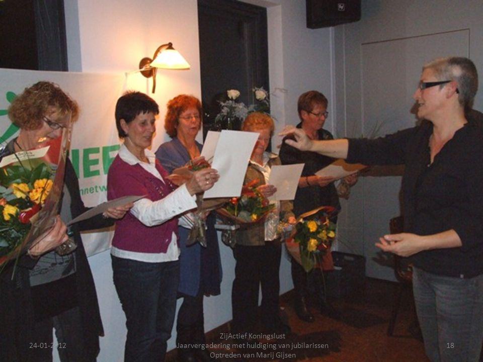24-01-201218 ZijActief Koningslust Jaarvergadering met huldiging van jubilarissen Optreden van Marij Gijsen