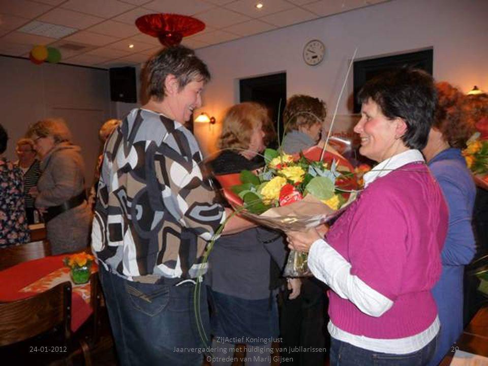24-01-2012 ZijActief Koningslust Jaarvergadering met huldiging van jubilarissen Optreden van Marij Gijsen 20