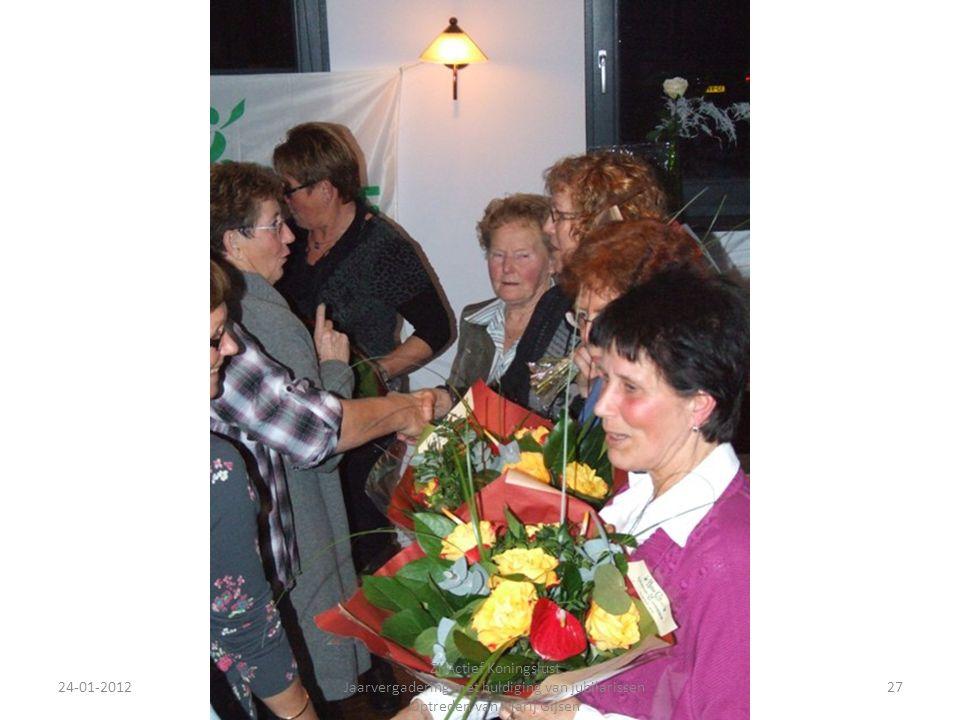 24-01-201227 ZijActief Koningslust Jaarvergadering met huldiging van jubilarissen Optreden van Marij Gijsen
