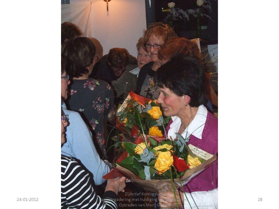 24-01-201228 ZijActief Koningslust Jaarvergadering met huldiging van jubilarissen Optreden van Marij Gijsen