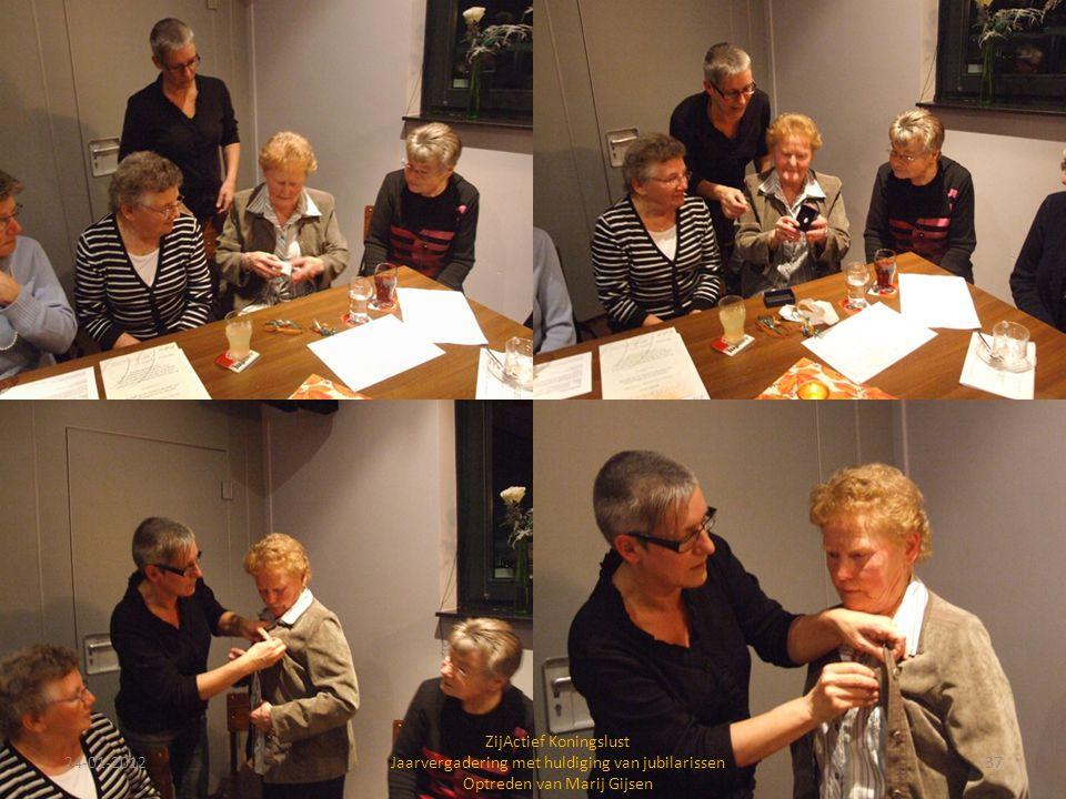 24-01-201237 ZijActief Koningslust Jaarvergadering met huldiging van jubilarissen Optreden van Marij Gijsen