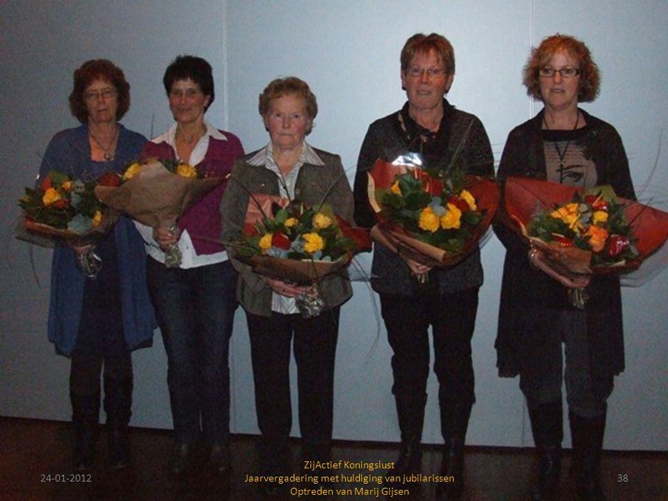 24-01-201238 ZijActief Koningslust Jaarvergadering met huldiging van jubilarissen Optreden van Marij Gijsen