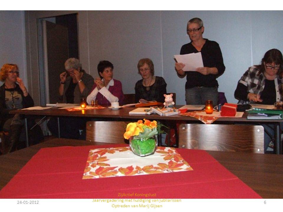 24-01-20126 ZijActief Koningslust Jaarvergadering met huldiging van jubilarissen Optreden van Marij Gijsen