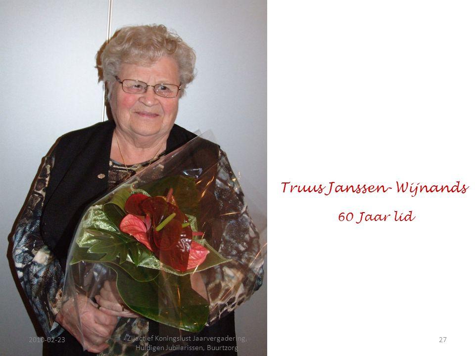 2010-02-2327 Zijactief Koningslust Jaarvergadering, Huldigen Jubilarissen, Buurtzorg Truus Janssen- Wijnands 60 Jaar lid