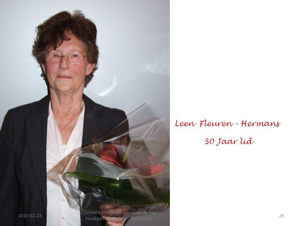 2010-02-2328 Zijactief Koningslust Jaarvergadering, Huldigen Jubilarissen, Buurtzorg Leen Fleuren - Hermans 50 Jaar lid
