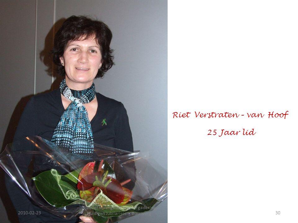 2010-02-2330 Zijactief Koningslust Jaarvergadering, Huldigen Jubilarissen, Buurtzorg Riet Verstraten – van Hoof 25 Jaar lid