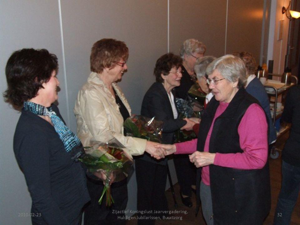 2010-02-2332 Zijactief Koningslust Jaarvergadering, Huldigen Jubilarissen, Buurtzorg