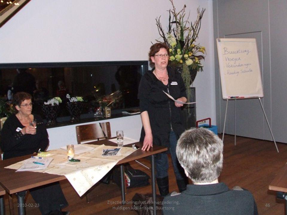 2010-02-2346 Zijactief Koningslust Jaarvergadering, Huldigen Jubilarissen, Buurtzorg