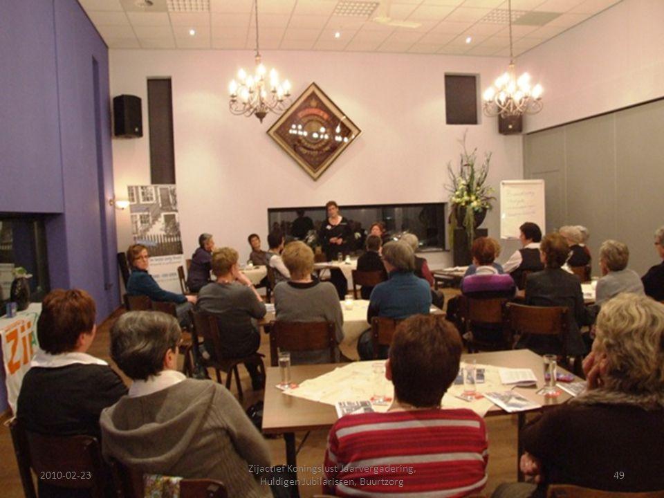 2010-02-2349 Zijactief Koningslust Jaarvergadering, Huldigen Jubilarissen, Buurtzorg
