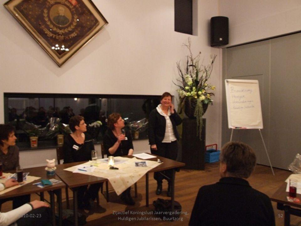 2010-02-2352 Zijactief Koningslust Jaarvergadering, Huldigen Jubilarissen, Buurtzorg