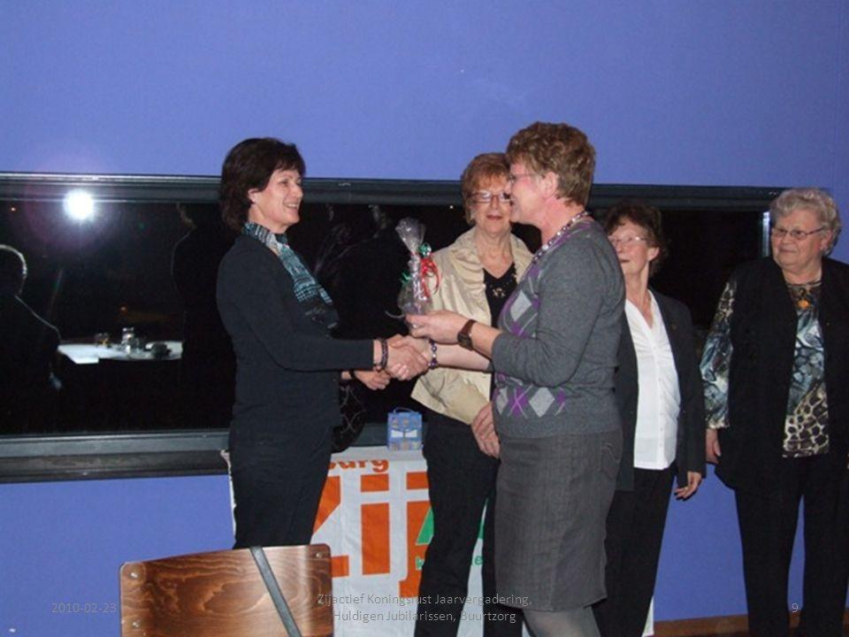 2010-02-239 Zijactief Koningslust Jaarvergadering, Huldigen Jubilarissen, Buurtzorg