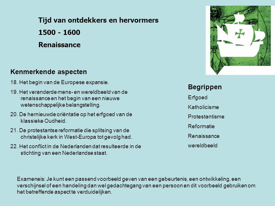 Tijd van regenten en vorsten 1600 - 1700 Gouden Eeuw Kenmerkende aspecten 23.