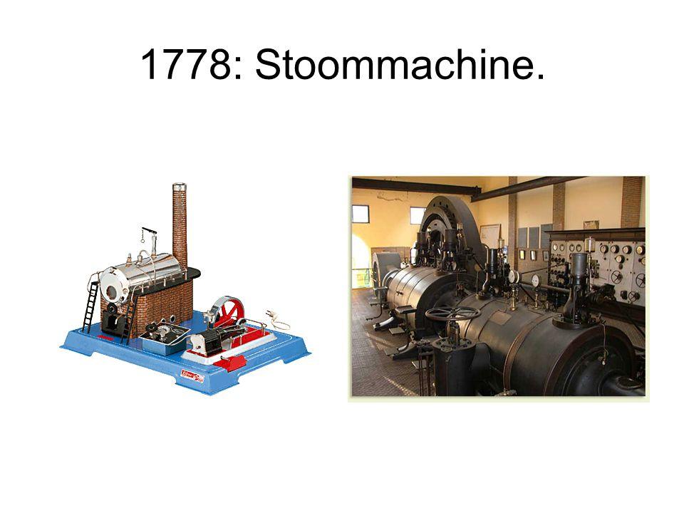 1778: Stoommachine.