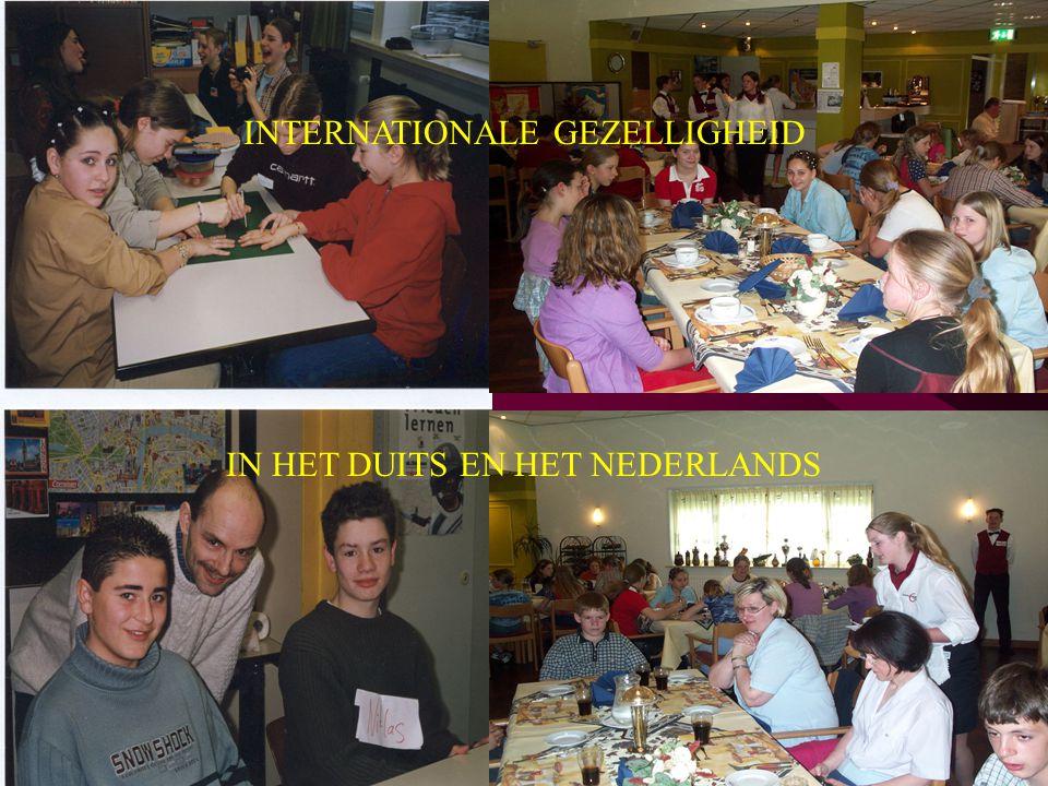 INTERNATIONALE GEZELLIGHEID IN HET DUITS EN HET NEDERLANDS