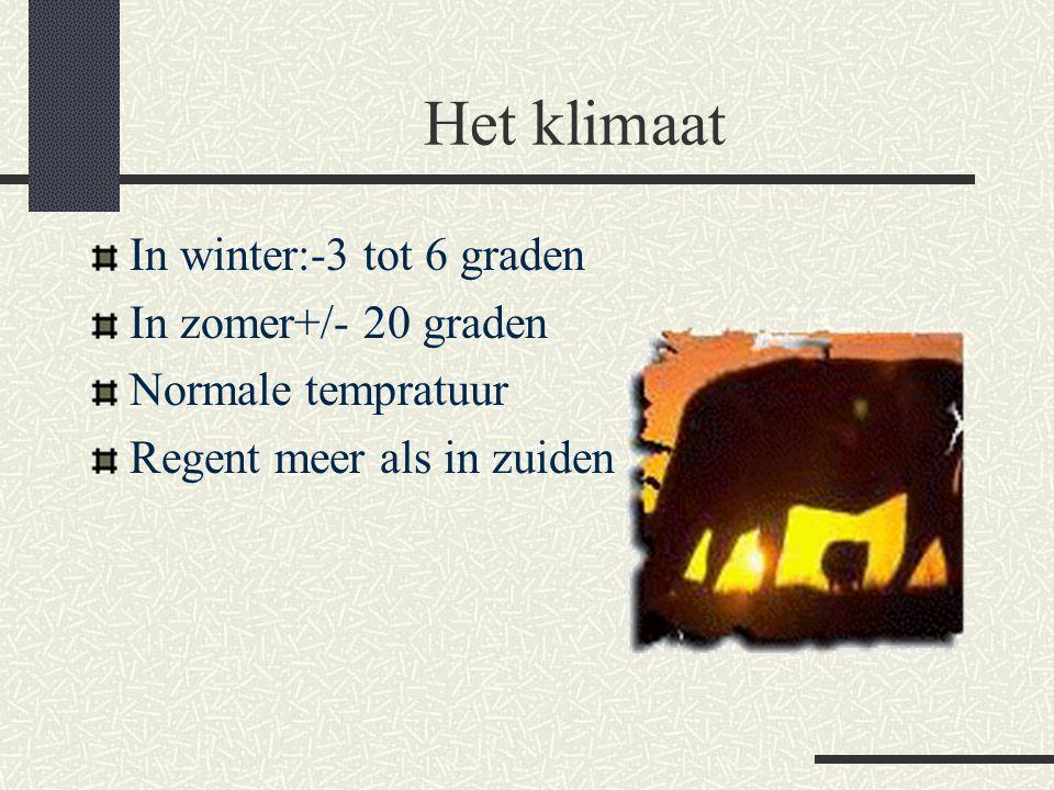 Het klimaat In winter:-3 tot 6 graden In zomer+/- 20 graden Normale tempratuur Regent meer als in zuiden
