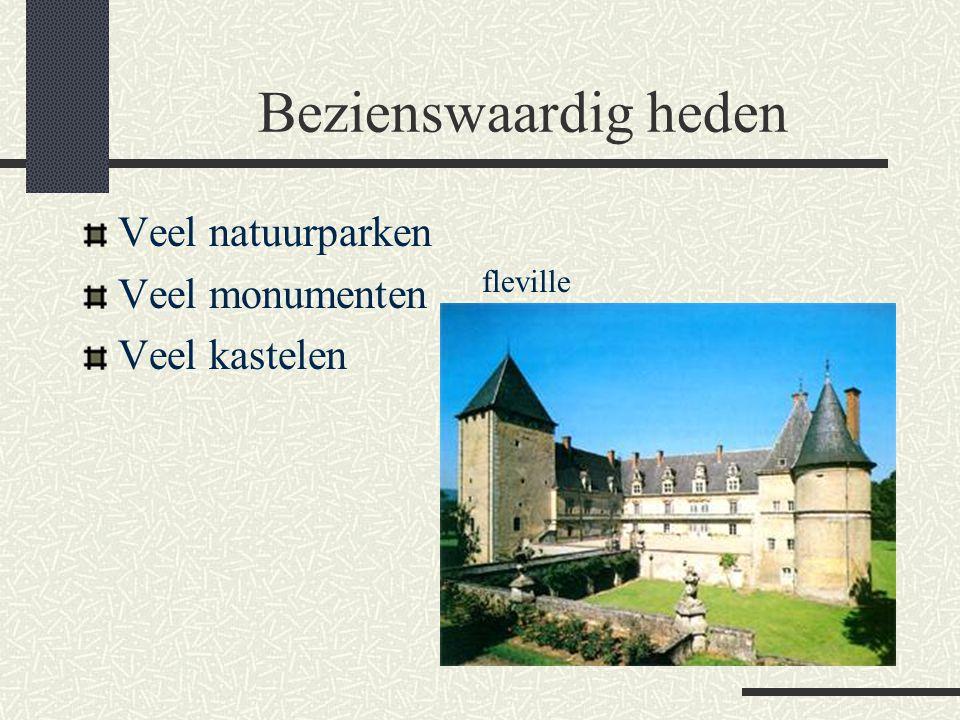 Bezienswaardig heden Veel natuurparken Veel monumenten Veel kastelen fleville
