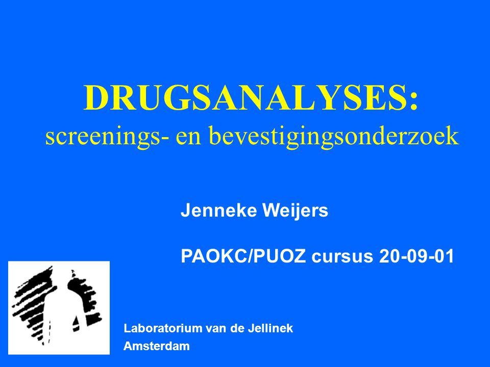 OPIATEN heroïne, 6-MAM, morfine, morfineglucuronide, codeïne; maar ook hydrocodon, oxycodon, pholcodine e.d.