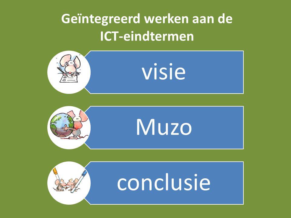 Geïntegreerd werken aan de ICT-eindtermen visie Muzo conclusie