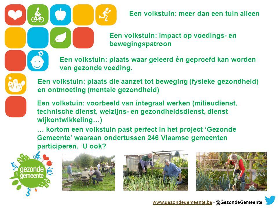 Een volkstuin: meer dan een tuin alleen Een volkstuin: impact op voedings- en bewegingspatroon Een volkstuin: plaats waar geleerd én geproefd kan worden van gezonde voeding.