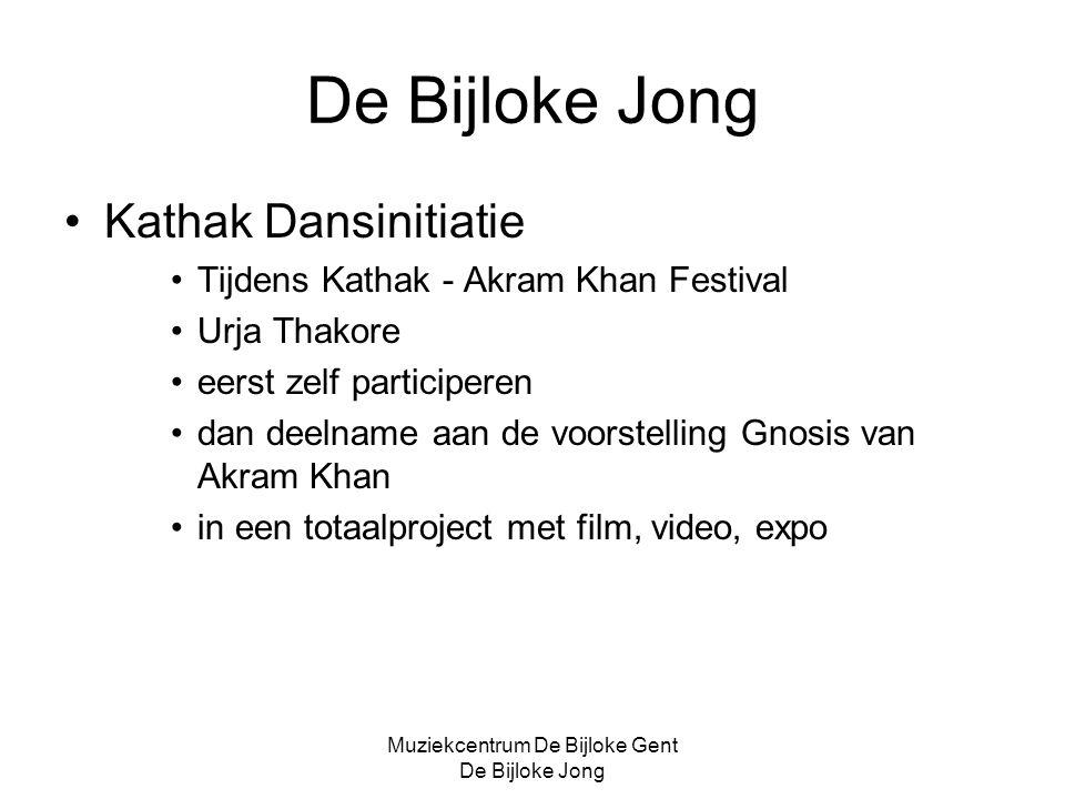 Muziekcentrum De Bijloke Gent De Bijloke Jong De Bijloke Jong Kathak Dansinitiatie Tijdens Kathak - Akram Khan Festival Urja Thakore eerst zelf participeren dan deelname aan de voorstelling Gnosis van Akram Khan in een totaalproject met film, video, expo