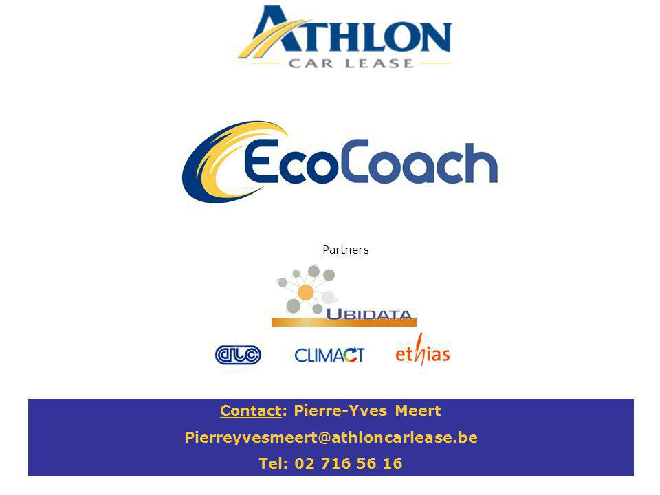 © Athlon Car Lease Belgium Contact: Pierre-Yves Meert Pierreyvesmeert@athloncarlease.be Tel: 02 716 56 16 Partners