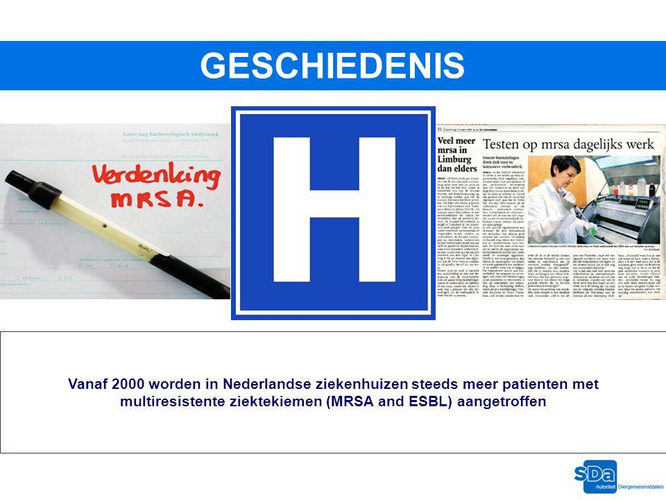 GESCHIEDENIS Vanaf 2000 worden in Nederlandse ziekenhuizen steeds meer patienten met multiresistente ziektekiemen (MRSA and ESBL) aangetroffen
