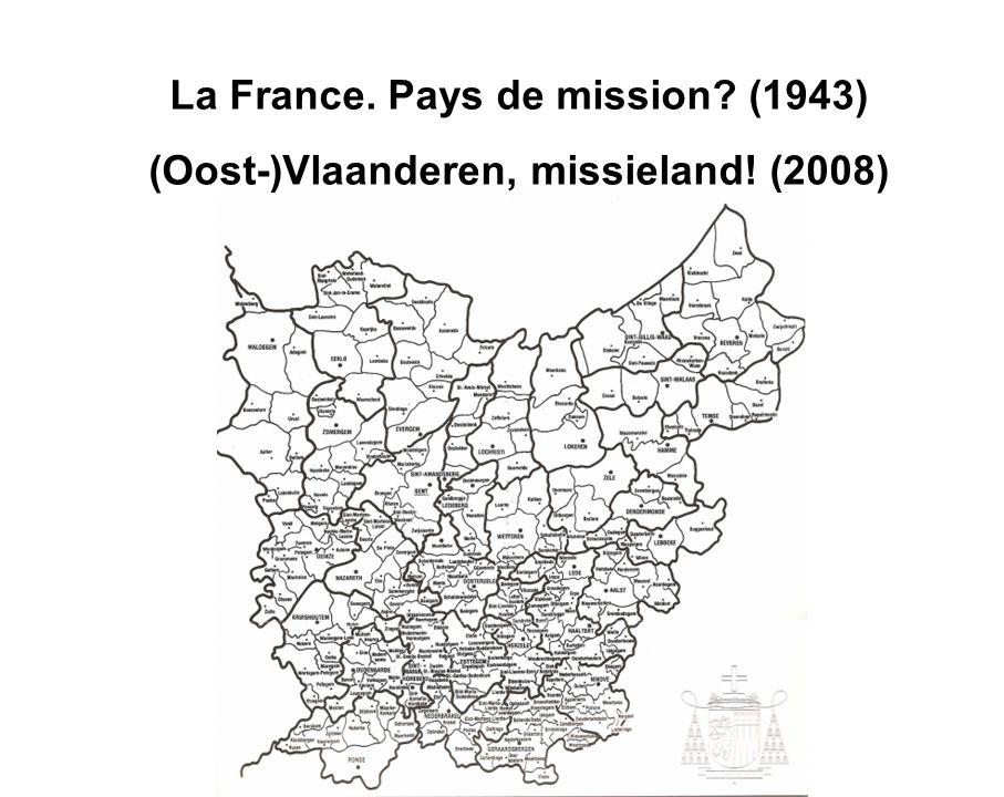 La France. Pays de mission (1943) (Oost-)Vlaanderen, missieland! (2008)