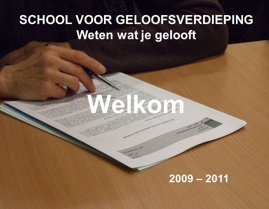 School voor geloofsverdieping – Tweede jaar – 2010-2011 I.