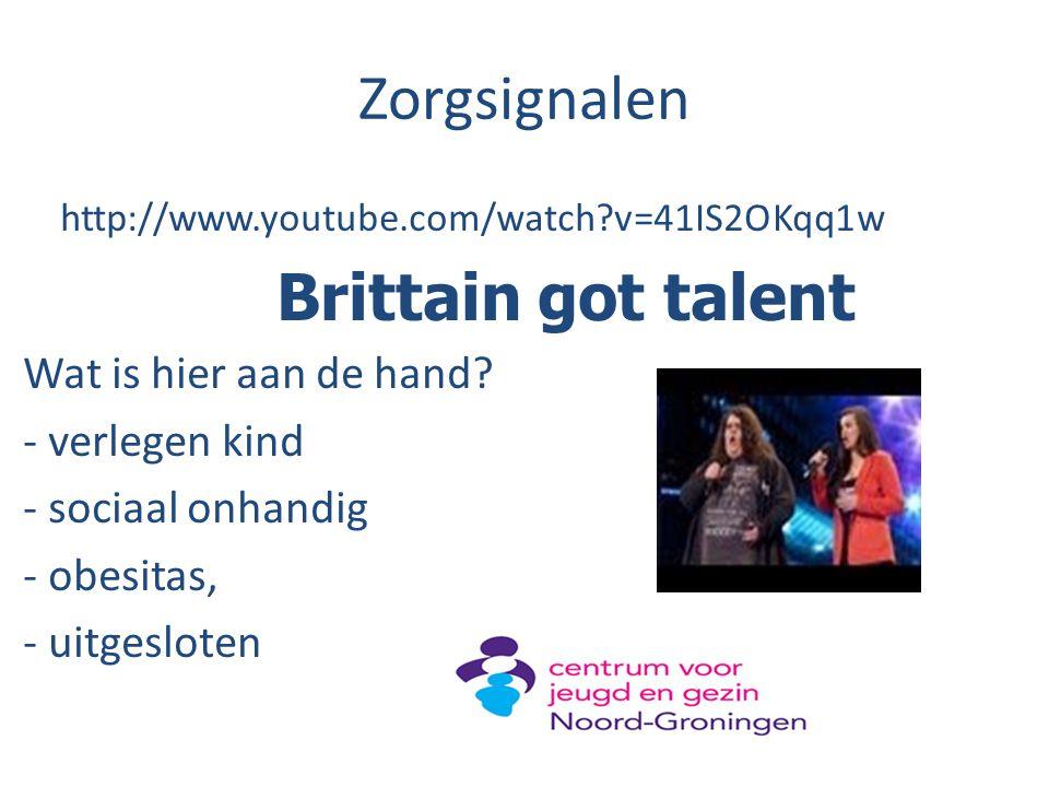 Zorgsignalen http://www.youtube.com/watch?v=41IS2OKqq1w Brittain got talent Wat is hier aan de hand? - verlegen kind - sociaal onhandig - obesitas, -