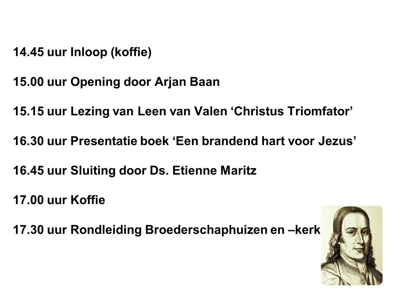 14.45 uur Inloop (koffie) 15.00 uur Opening door Arjan Baan 15.15 uur Lezing van Leen van Valen 'Christus Triomfator' 16.30 uur Presentatie boek 'Een