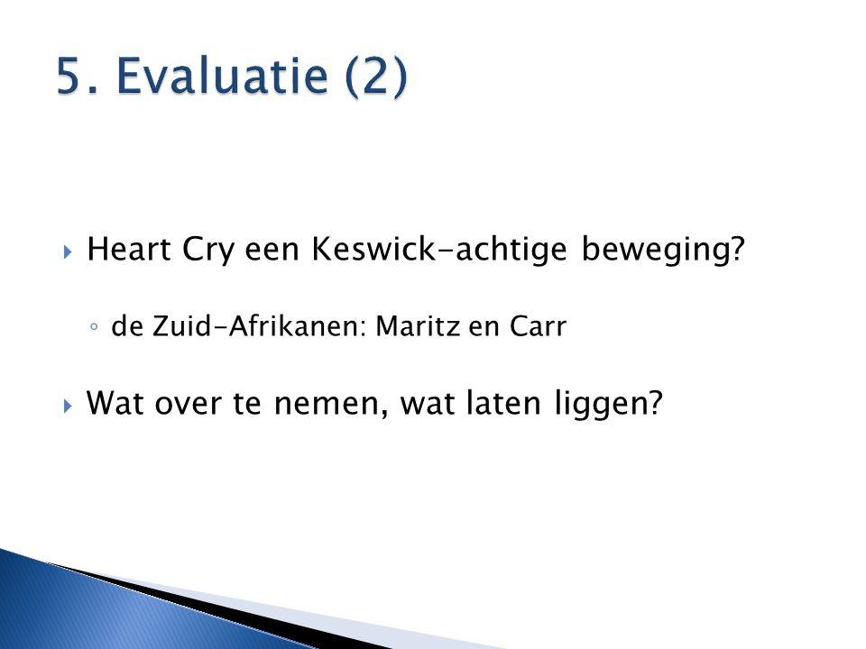  Heart Cry een Keswick-achtige beweging.