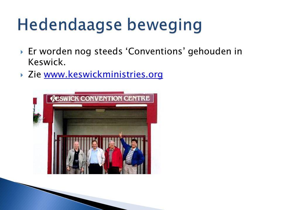  Er worden nog steeds 'Conventions' gehouden in Keswick.