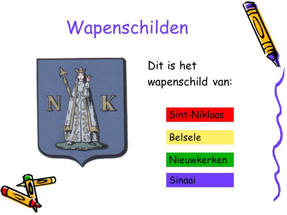 Wapenschilden Dit is het wapenschild van: Sinaai Belsele Nieuwkerken Sint-Niklaas