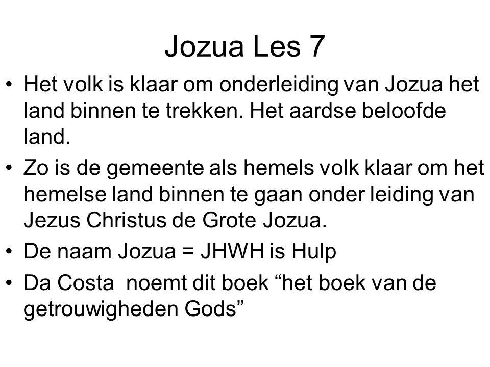 Jozua Les 7 Het volk is klaar om onderleiding van Jozua het land binnen te trekken. Het aardse beloofde land. Zo is de gemeente als hemels volk klaar